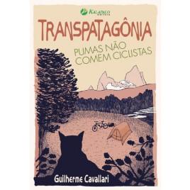 livro-transpatagonia-pumas-nao-comem-ciclistas-de-guilherme-cavallari-editora-kalapalo
